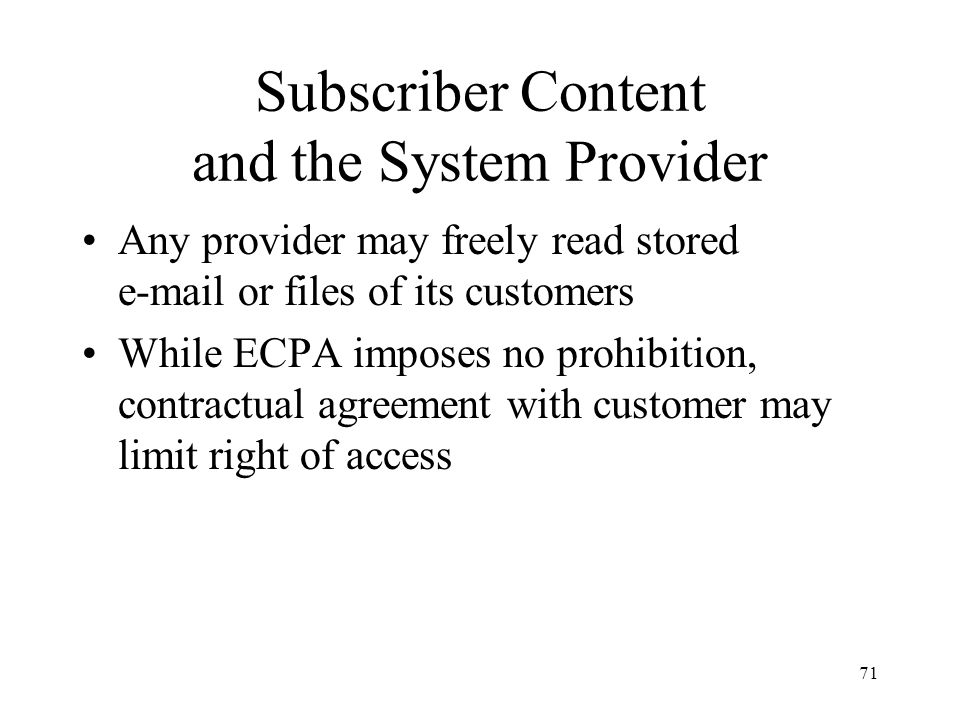 Subscriber Content and the System Provider