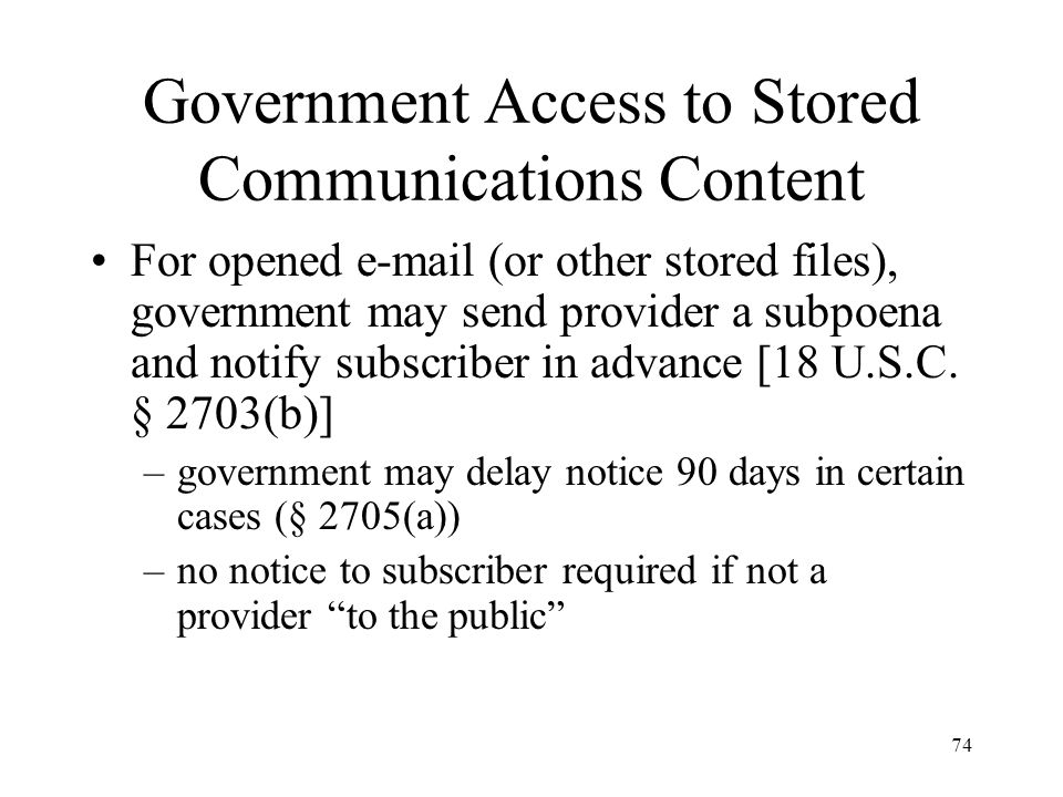 Government Access to Stored Communications Content