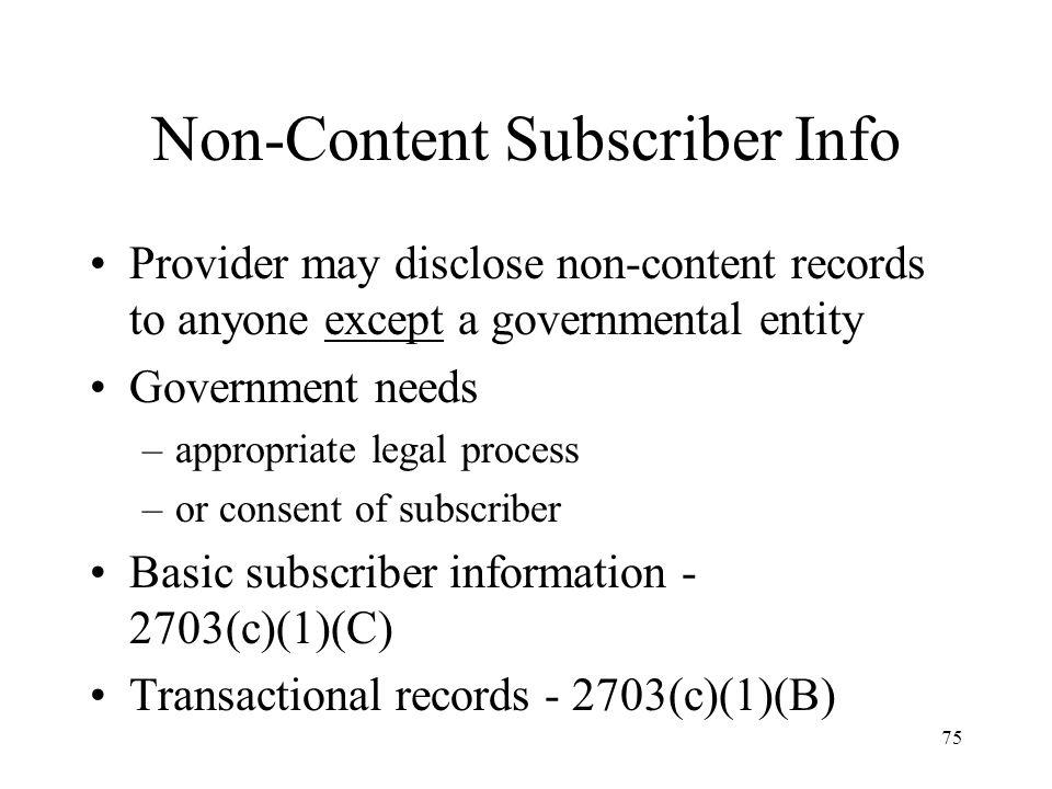 Non-Content Subscriber Info