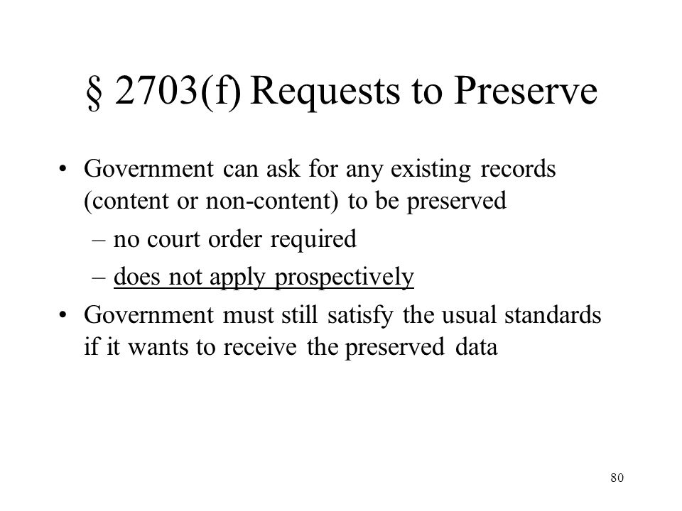 § 2703(f) Requests to Preserve