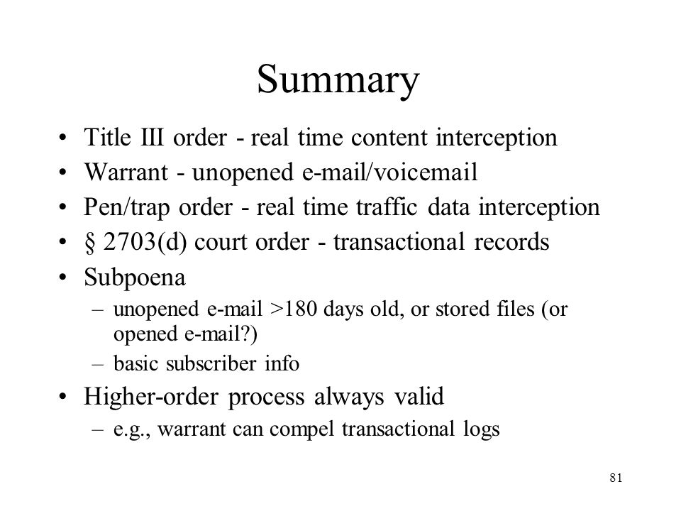 Summary Title III order - real time content interception