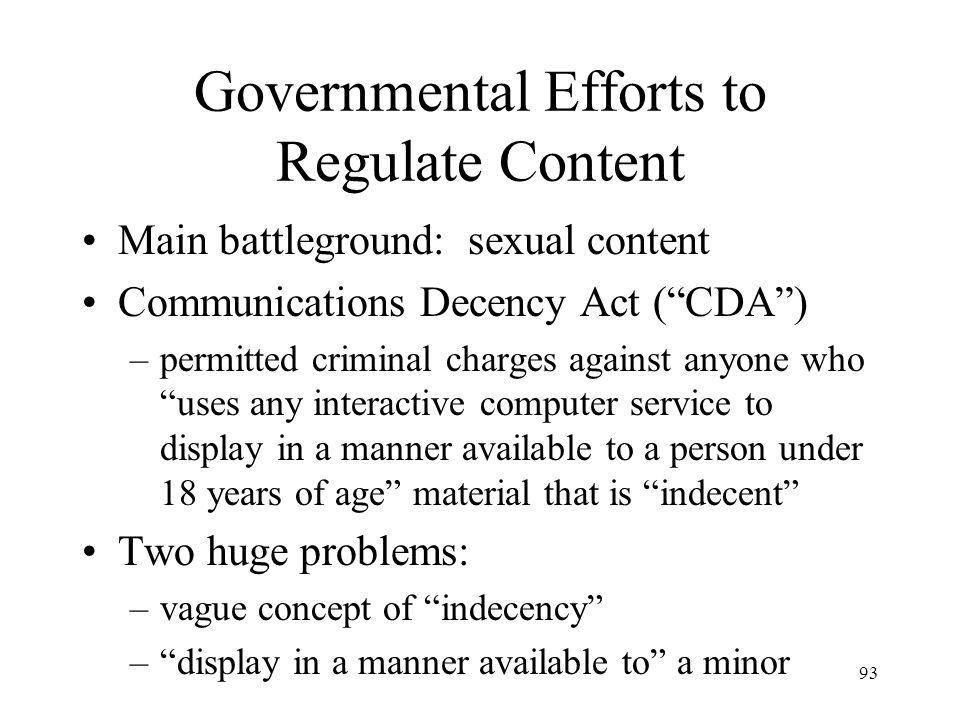 Governmental Efforts to Regulate Content