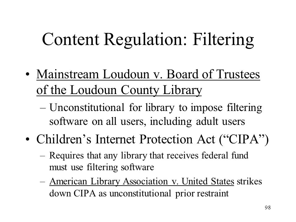 Content Regulation: Filtering