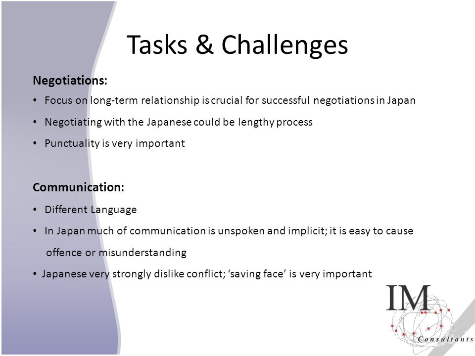 Tasks & Challenges Negotiations: Communication: