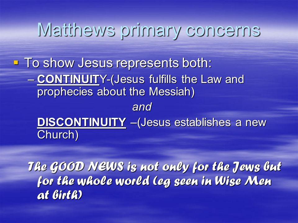 Matthews primary concerns