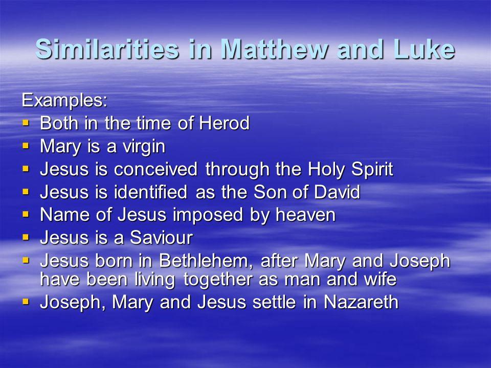 Similarities in Matthew and Luke