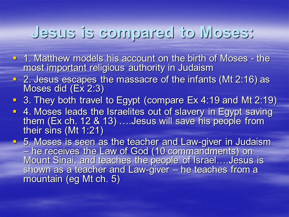 Jesus is compared to Moses: