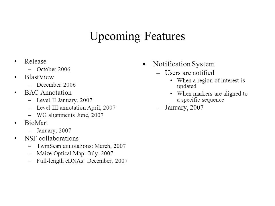 Upcoming Features Notification System Release Users are notified