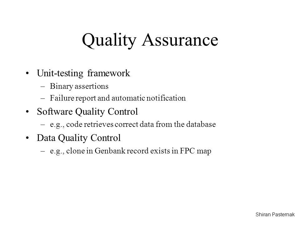 Quality Assurance Unit-testing framework Software Quality Control