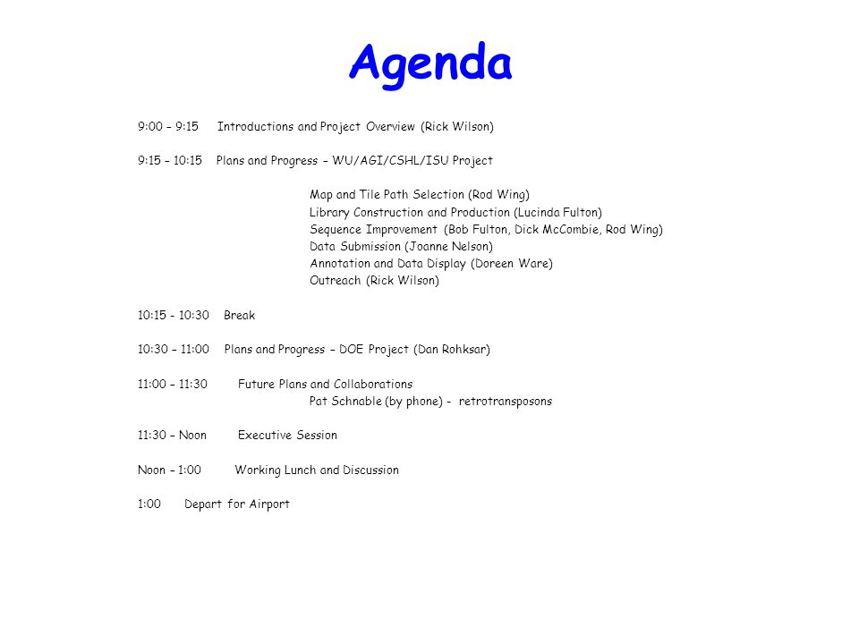 Agenda 9:00 – 9:15 Introductions and Project Overview (Rick Wilson)