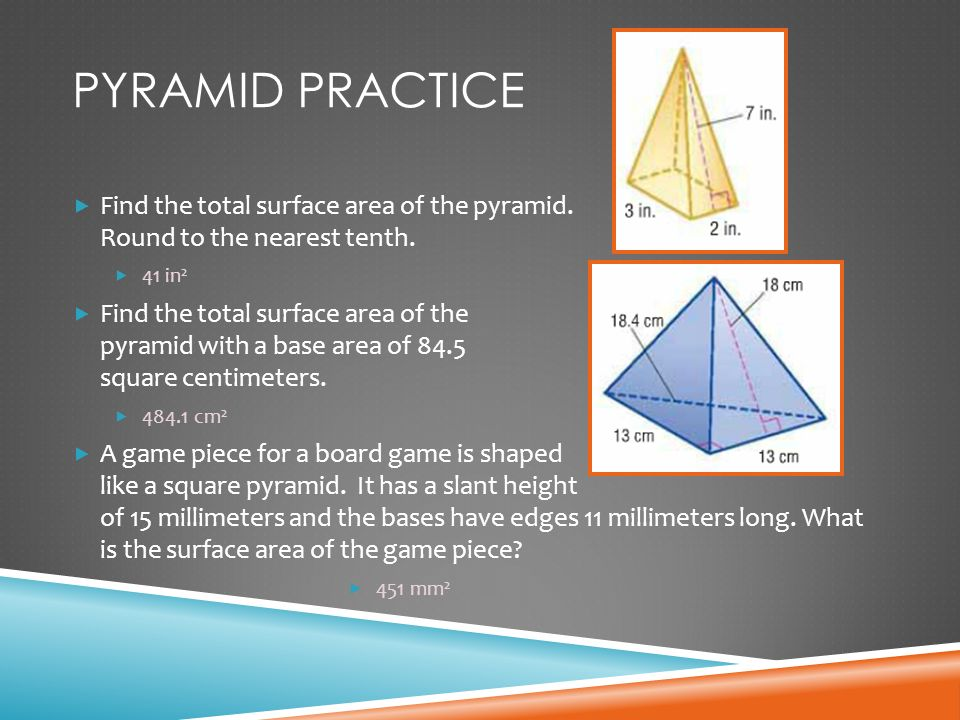 Volume and surface area ppt download pyramid practice find the total surface area of the pyramid round to the nearest tenth ccuart Images