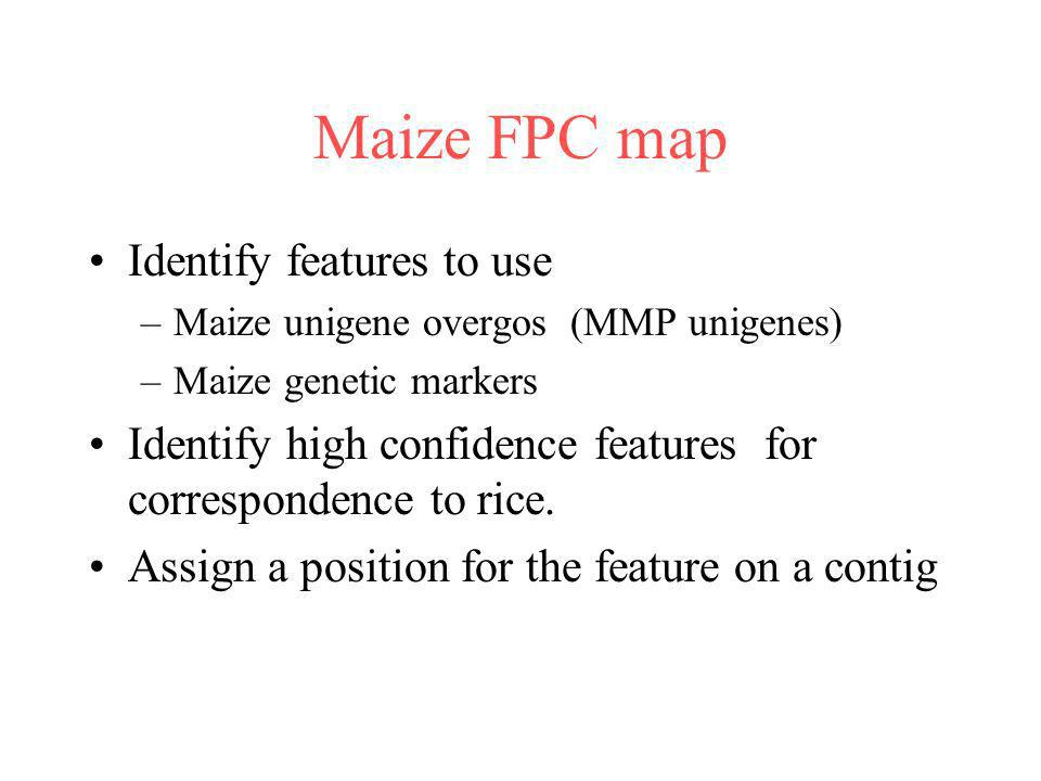Maize FPC map Identify features to use