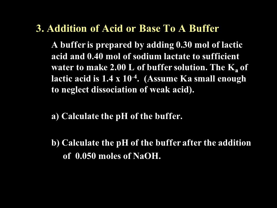 3. Addition of Acid or Base To A Buffer