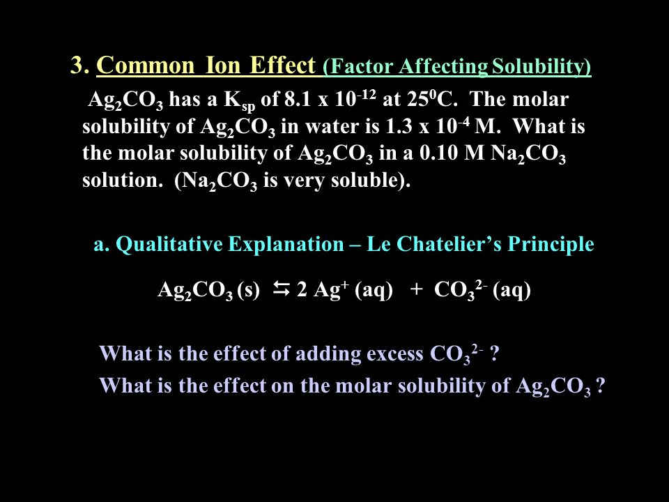 3. Common Ion Effect (Factor Affecting Solubility)