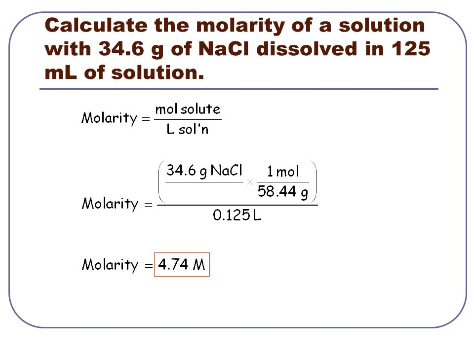 Calculate the molarity of a solution with 34