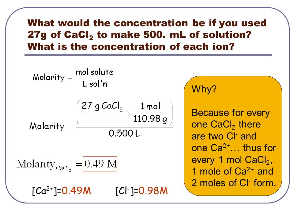 What would the concentration be if you used 27g of CaCl2 to make 500