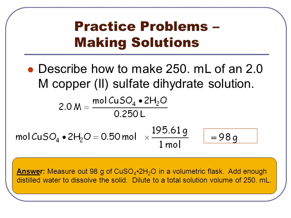 Practice Problems – Making Solutions