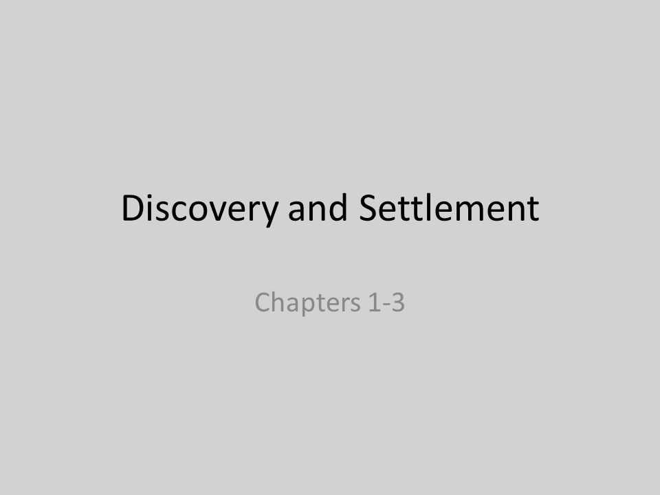 Discovery and Settlement