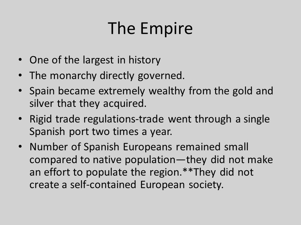 The Empire One of the largest in history