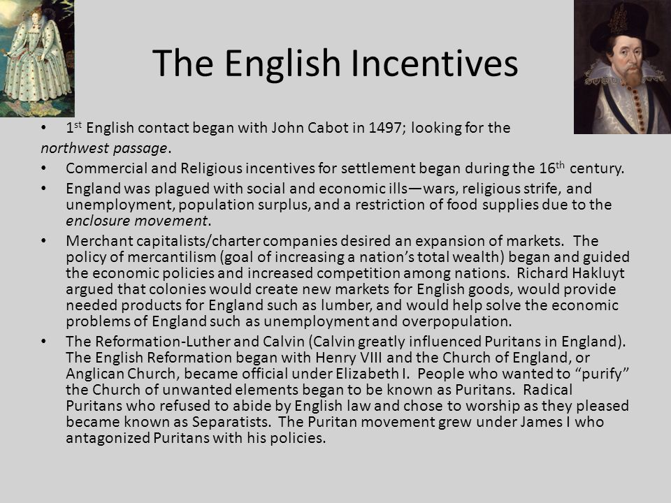 The English Incentives