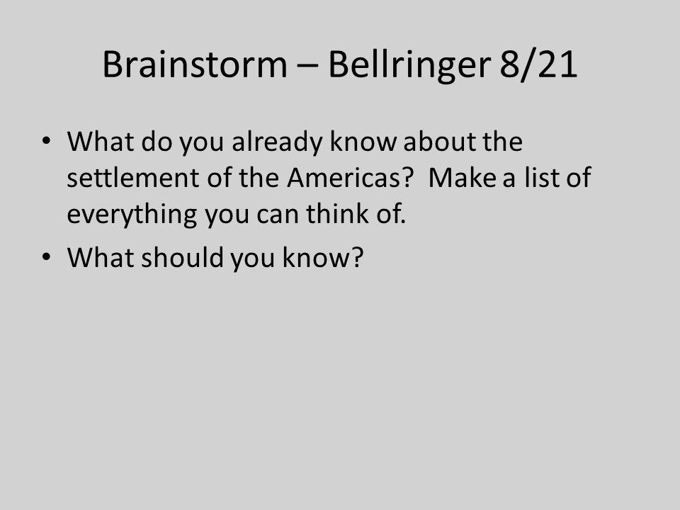 Brainstorm – Bellringer 8/21