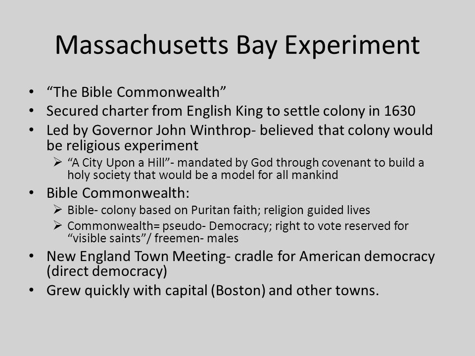 Massachusetts Bay Experiment