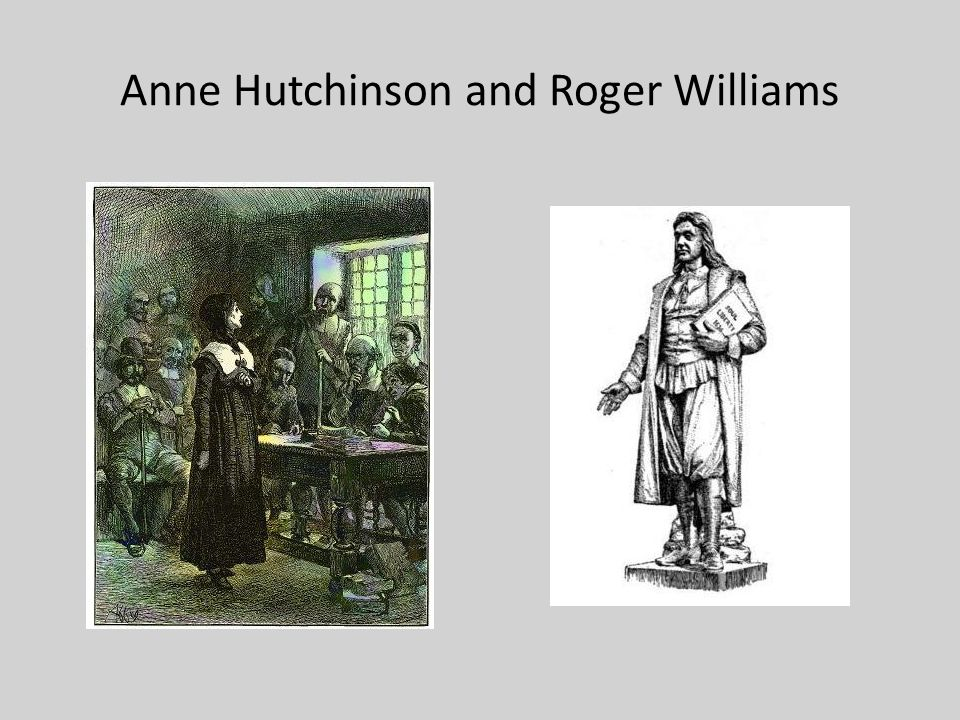 Anne Hutchinson and Roger Williams