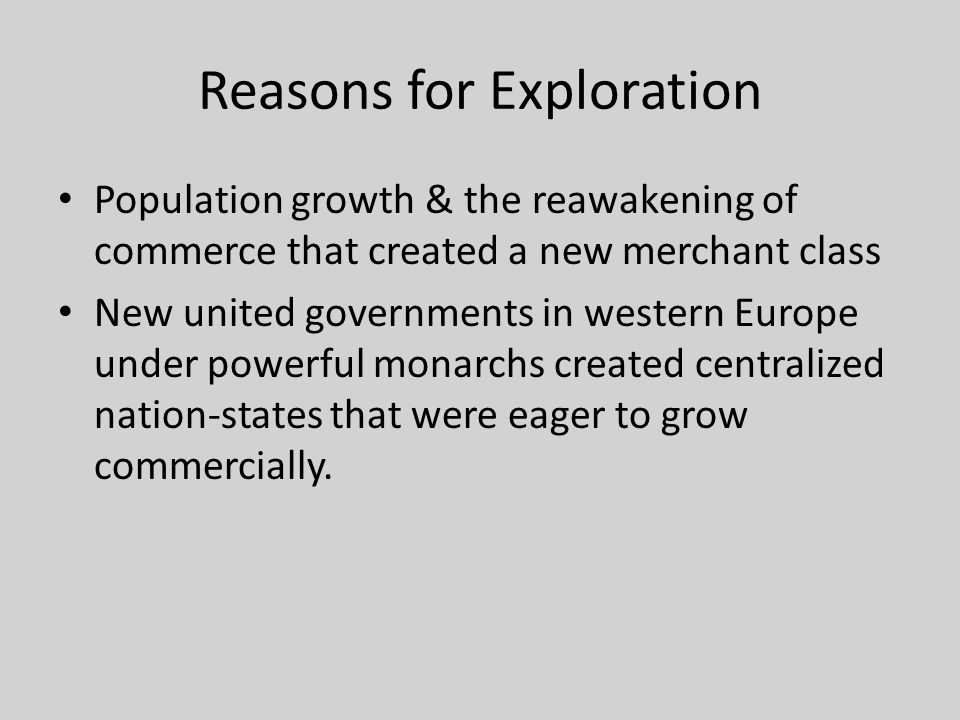 Reasons for Exploration
