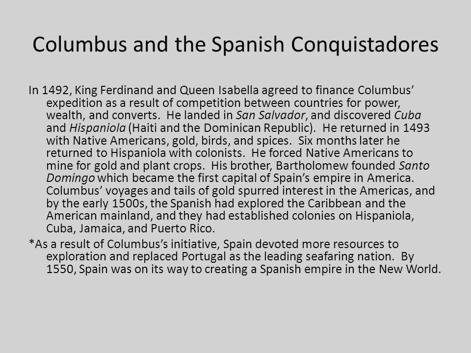 Columbus and the Spanish Conquistadores