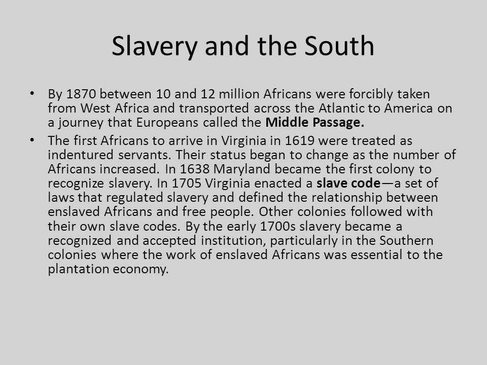 Slavery and the South