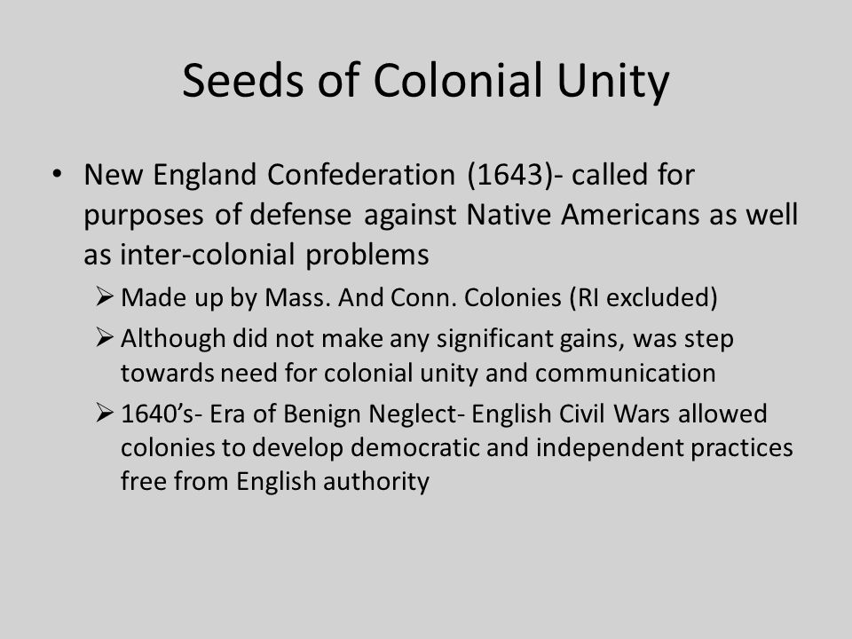Seeds of Colonial Unity
