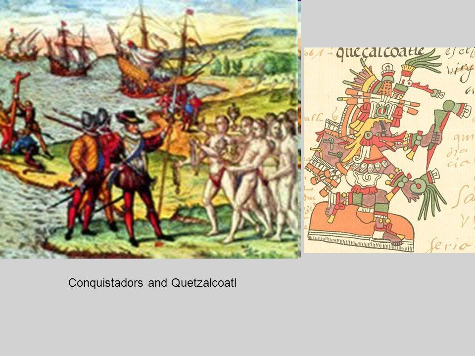 Conquistadors and Quetzalcoatl