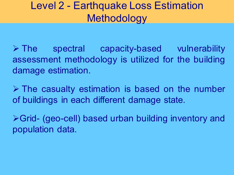 Level 2 - Earthquake Loss Estimation Methodology