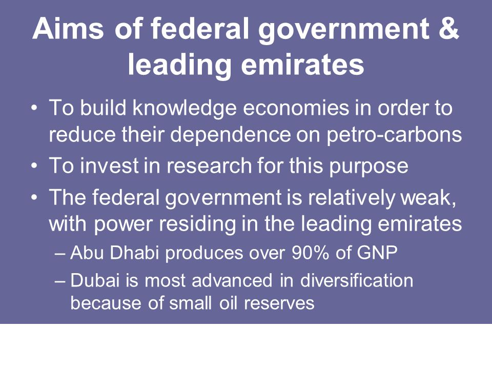 Aims of federal government & leading emirates
