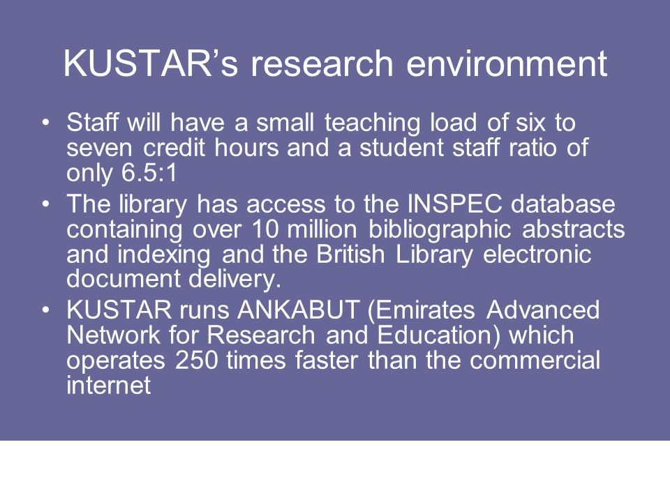 KUSTAR's research environment