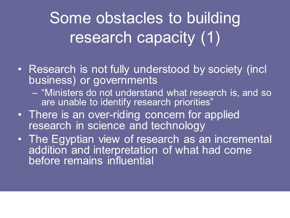 Some obstacles to building research capacity (1)