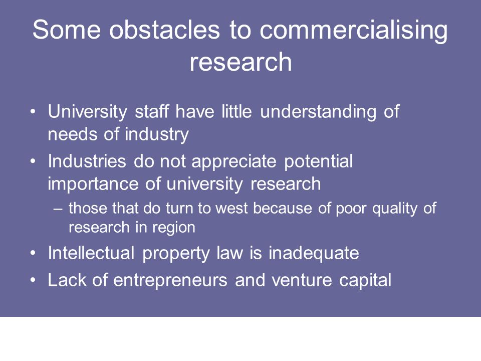 Some obstacles to commercialising research