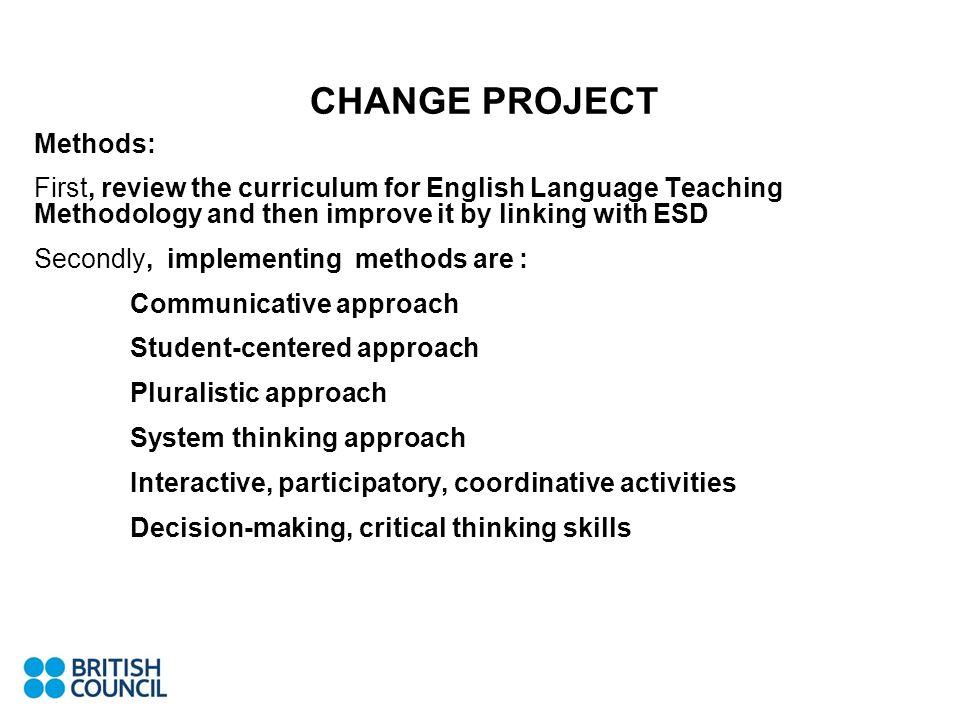 CHANGE PROJECT Methods: