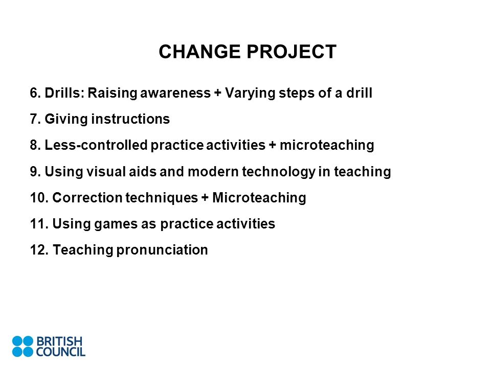 CHANGE PROJECT 6. Drills: Raising awareness + Varying steps of a drill