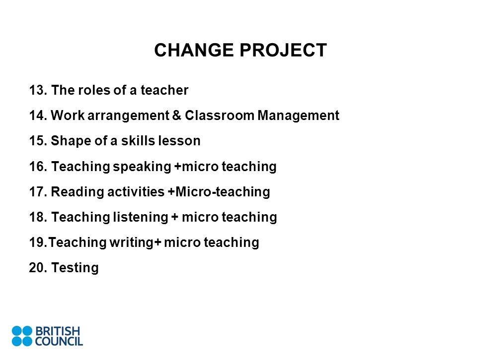 CHANGE PROJECT 13. The roles of a teacher