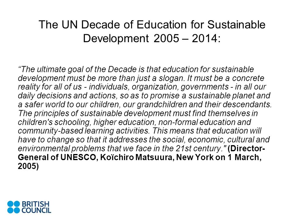 The UN Decade of Education for Sustainable Development 2005 – 2014: