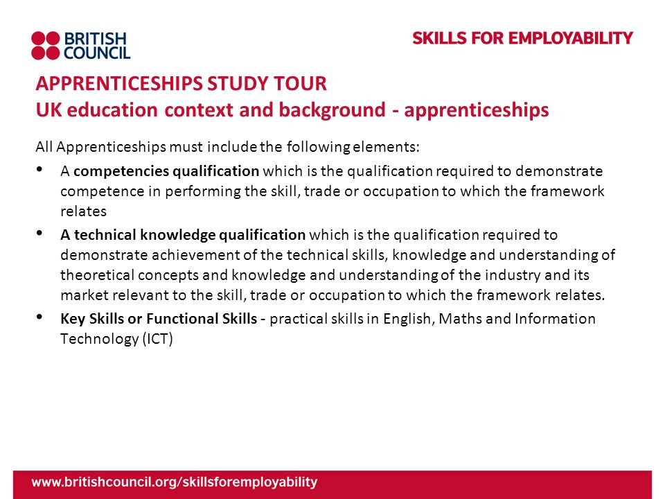 APPRENTICESHIPS STUDY TOUR UK education context and background - apprenticeships
