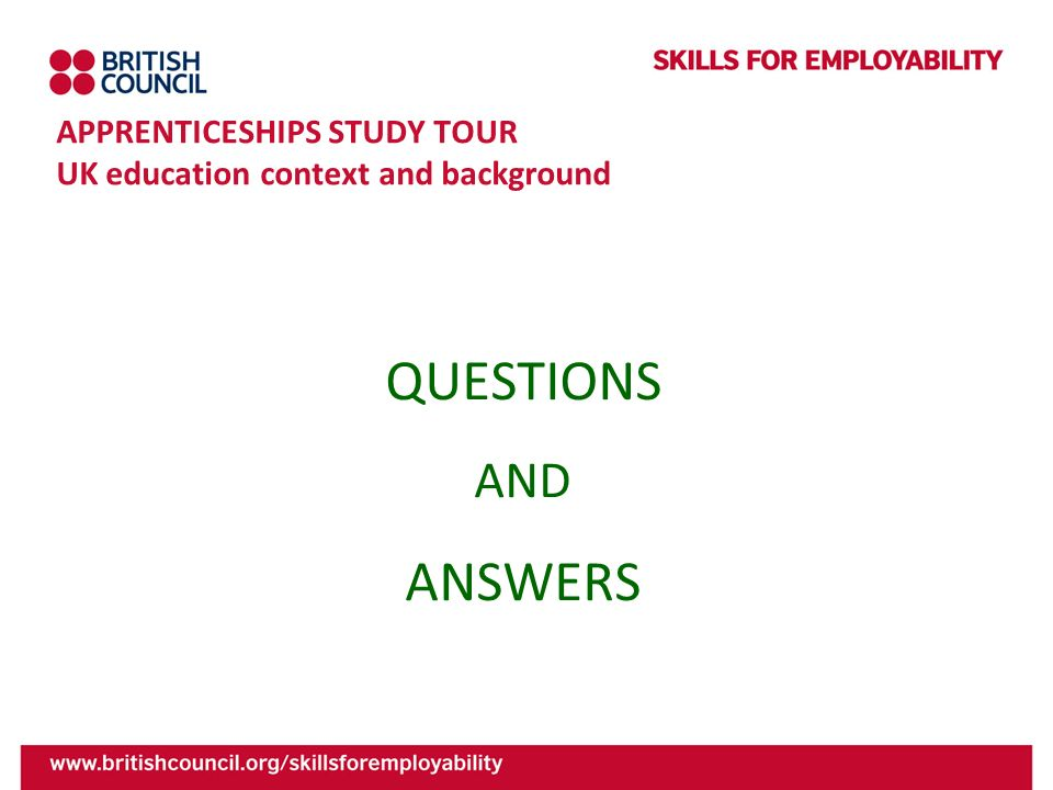 APPRENTICESHIPS STUDY TOUR UK education context and background