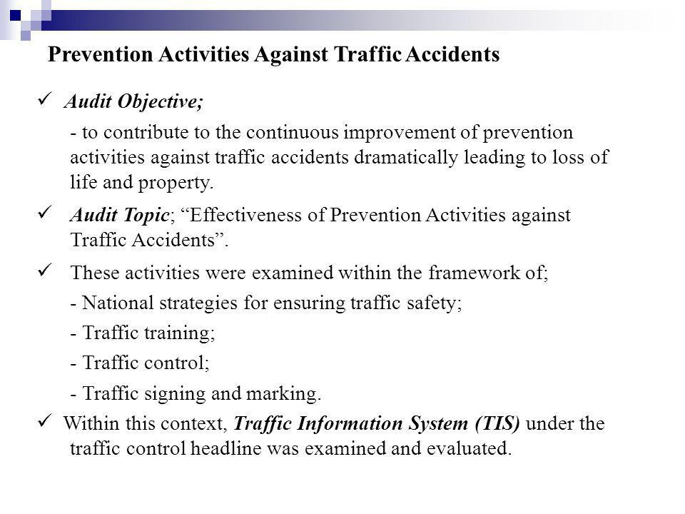 Prevention Activities Against Traffic Accidents