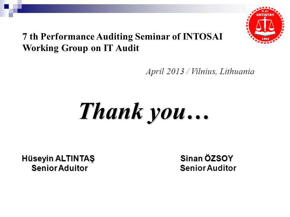 7 th Performance Auditing Seminar of INTOSAI Working Group on IT Audit
