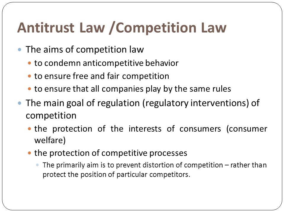 Goals of competiton law and the