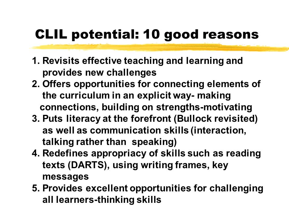 CLIL potential: 10 good reasons