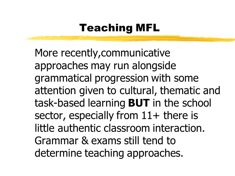 Teaching MFL