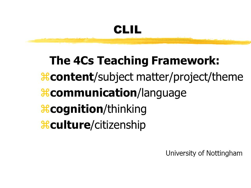 The 4Cs Teaching Framework: content/subject matter/project/theme
