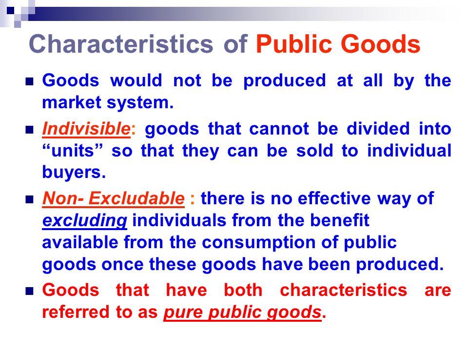 Characteristics of Public Goods